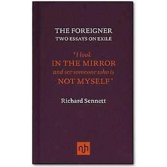 The Foreigner by Richard Sennett - 9781907903083 Book