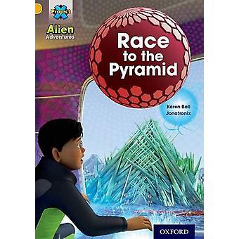 Project X - Alien Adventures - Kulta - Race pyramidi Karen Ball