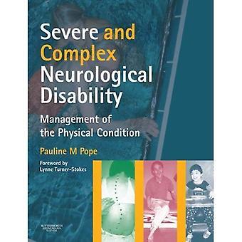 Neurologiques graves et complexes: gestion de la Condition physique