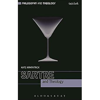 Sartre and Theology (Philosophy and Theology)