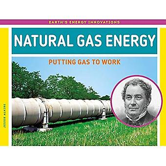 Energía de Gas natural: Poner Gas para trabajar (innovaciones de energía de la tierra)