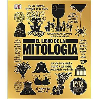 El Libro de la Mitolog en (stora idéer enkelt förklaras)