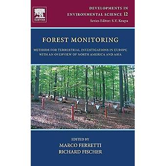 Forest controlemethoden voor terrestrische onderzoek in Europa met een overzicht van Noord-Amerika en Azië door Ferretti & Marco