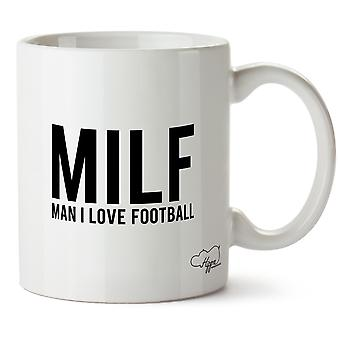Hippowarehouse Milf Man I Love Football Printed Mug Cup Ceramic 10oz