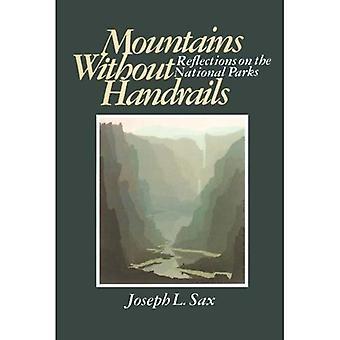 Vuoret ilman kaiteet: Mietteitä National Parks