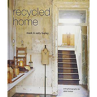 Recycled Home by Mark Bailey - 9781849758796 Book