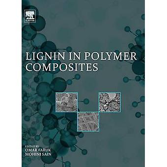 Lignin in Polymer Composites by Faruk & Omar