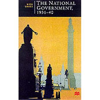 The National Government 193140 by Smart & Nick