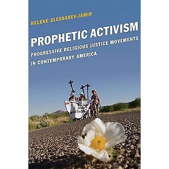 Prophetic Activism by Helene SlessarevJamir