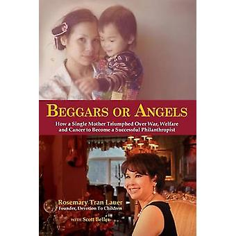 Beggars or Angels by Lauer & Rosemary Tran