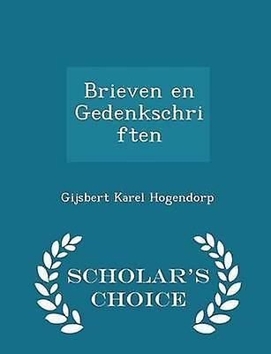 Brieven en Gedenkschriften  Scholars Choice Edition by Hogendorp & Gijsbert Karel