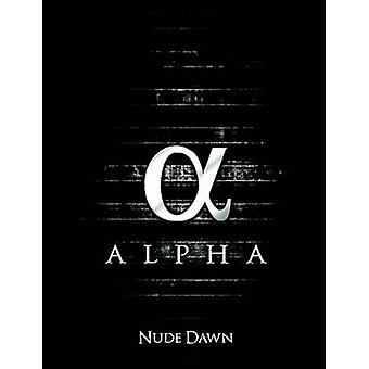 Nude Dawn Alpha by Nude Dawn