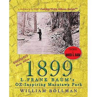 1899 L.Frank Baums OzInspiring Macatawa Park ved Bollman & William