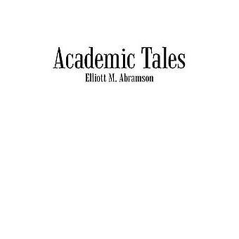 Akademiska Tales av Abramson & Elliott M.