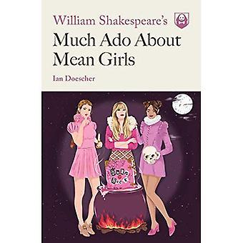 William Shakespeare beaucoup ADO sur Mean Girls