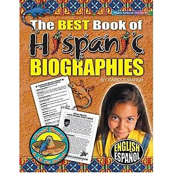 The Best Book of Hispanic Biographies by Carole Marsh - 9780635021168