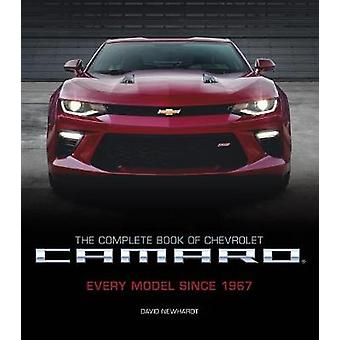 The Complete Book of Chevrolet Camaro - 2nd Edition - Every Model Sinc