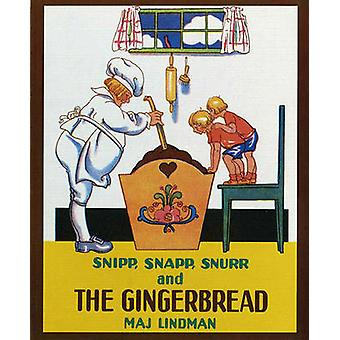 Snipp - Snapp - Snurr and the Gingerbread by Maj Lindman - Albert Whi