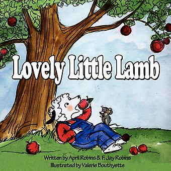 Lovely Little Lamb by April & Robins F Jay  Robins - 9781425799496 Bo