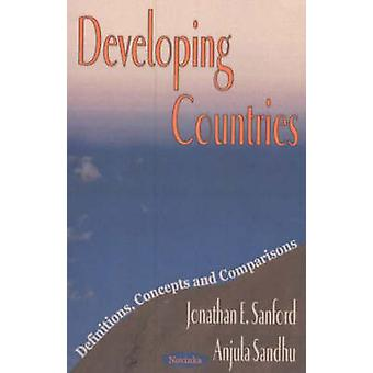 Developing Countries - Definitions - Concepts and Comparisons by Jonat