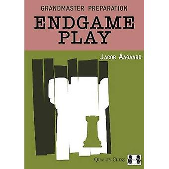 Endgame Play by Jacob Aagaard - 9781907982323 Book