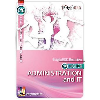 BrightRED Study Guide CfE Higher Administration and it by William Rey
