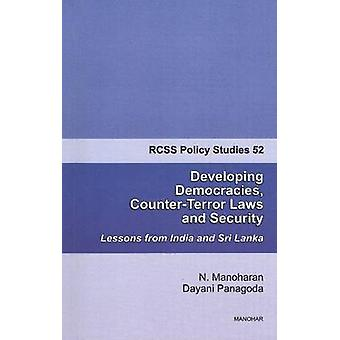 Developing Democracies - Counter-Terror Laws & Security - Lessons from