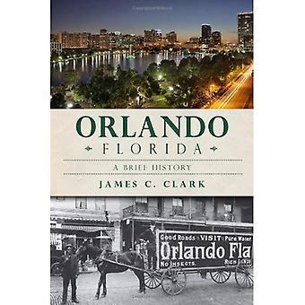 Orlando, Florida (kurze Geschichte)
