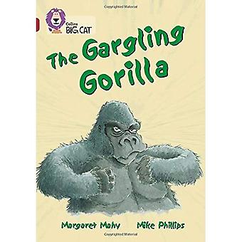 De gorgelen Gorilla: Band 14/Ruby fase 5, Bk. 15 (Collins Big Cat)