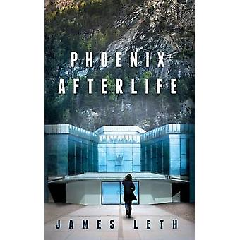 Phoenix Afterlife by Leth & James