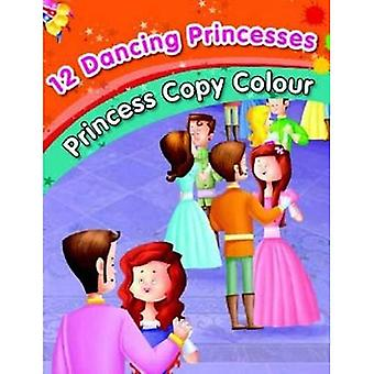 12 Dancing Princesses - Colouring Book (Princess Copy Colour)