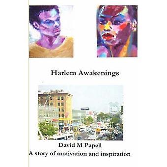 Harlem Awakenings by Papell & David