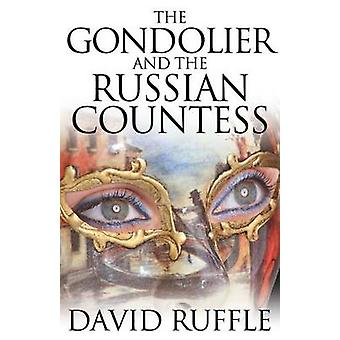 The Gondolier and The Russian Countess by Ruffle & David
