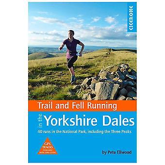 Cicerone Blue Trail Et Fell Running Dans les Yorkshire Dales
