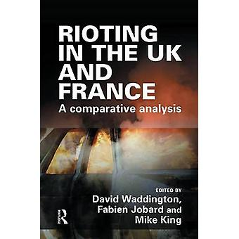 Rioting in the UK and France by Waddington & David