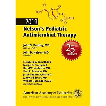 2019 Nelson's Pediatric Antimicrobial Therapy by John S. Bradley - 97
