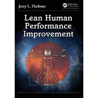 Lean Human Performance Improvement by Harbour & Jerry L.