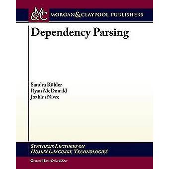 Dependency Parsing by Kbler & Sandra