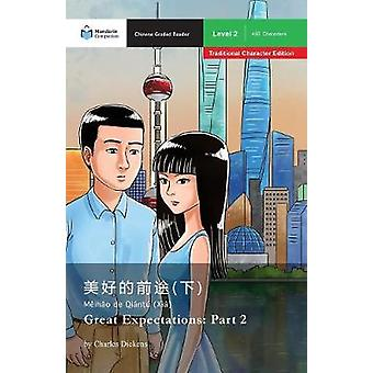 Great Expectations Part 2 Mandarin Companion Graded Readers Level 1 Traditional Character Edition by Dickens & Charles