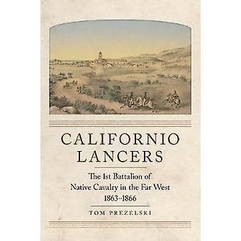 Californio Lancers by Prezelski & Tom