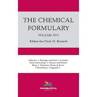 The Chemical Formulary Volume 25 by Bennett & H.