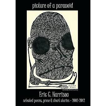 picture of a paranoid by Harrison & Eric C.