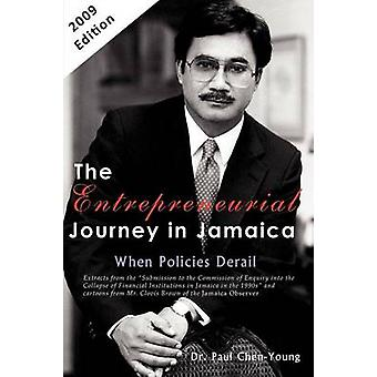 The Entrepreneurial Journey in Jamaica When Policies Derail by ChenYoung & Paul & L.