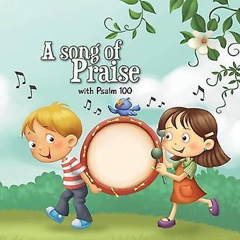 Psalm 100 A Song of Praise by de Bezenac & Agnes