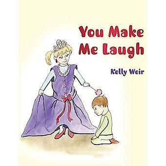 You Make Me Laugh by Weir & Kelly
