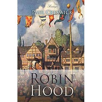 Robin Hood by Creswick & Paul
