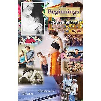 Beginnings by Galluzzi & Edward
