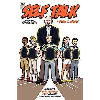 Self Talk by Hughes & Devin C