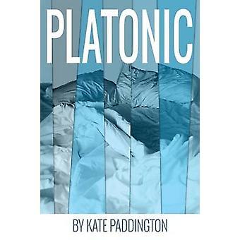 Platonic by Paddington & Kate