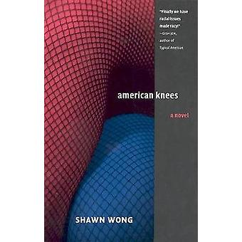 American Knees by Shawn Wong - 9780295984964 Bok